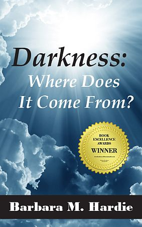Darkness - Where Does It Come From Barbara Hardie